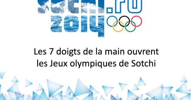 Les 7 doigts de la main à l'ouverture des Jeux olympiques de Sotchi
